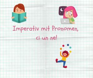 Imperativ mit Pronomen